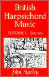 British Harpsichord Music: Sources