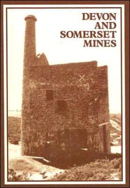 Devon and Somerset Mines