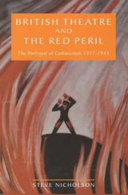 British Theatre and the Red Peril