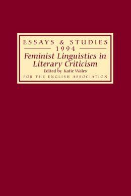 Feminist Linguistics in Literary Criticism