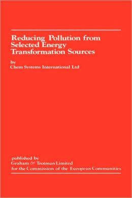 Reducing Pollution from Selected Energy Transformation Sources