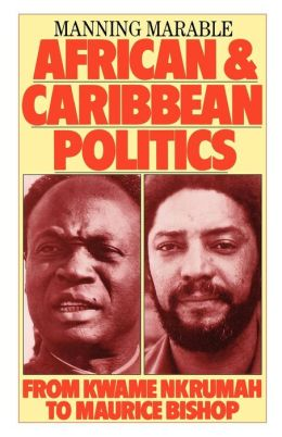 African And Caribean Politics