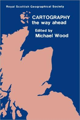 Cartography - The Way Ahead