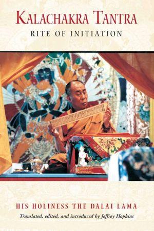 Kalachakra Tantra: Rite of Initiation / Edition 3