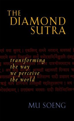 Diamond Sutra: Transforming the Way We Perceive the World