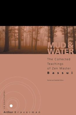 Mud and Water: The Teachings of Zen Master Bassui