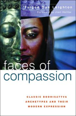 Faces of Compassion: Classic Bodhisattva Archetypes and Their Modern Expressions