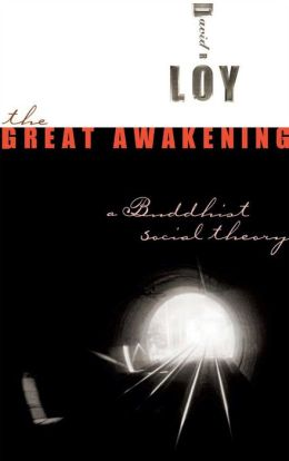 Great Awakening: A Buddhist Social Theory