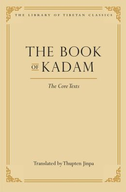 Book of Kadam: The Core Texts