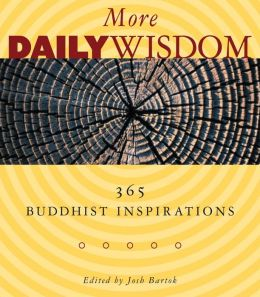 More Daily Wisdom: 365 Buddhist Inspirations