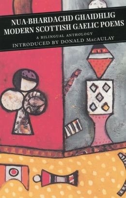 Modern Scottish Gaelic Poems: A Bilingual Anthology
