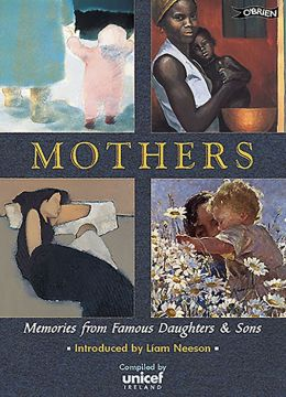 Mothers: Memories of Famous Sons and Daughters