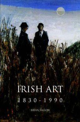 Irish Art: 1830 - 1990