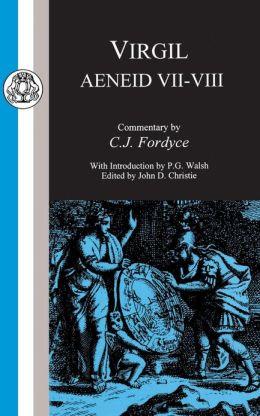 Virgil: Aeneid VII-VIII
