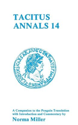 Tacitus: Annals XIV: A Companion to the Penguin Translation