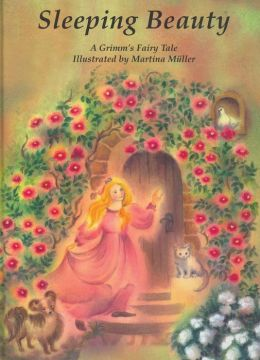 Sleeping Beauty: A Grimm's Fairy Tale