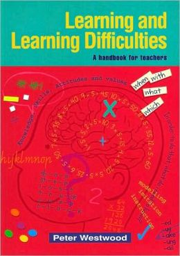 Learning and Learning Difficulties: A Handbook for Teachers