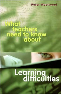 What Teachers Need to Know about Learning Difficulties