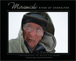 Miramichi: River of Character