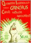 Quomodo Invidiosulus Nomine Grinchus Christi Natalem Abrogaverit (How the Grinch Stole Christmas!)