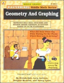 Masterminds Geometry and Graphing: Reproducible Skill Builders and Higher Order Thinking Activities Based on NCTM Standards