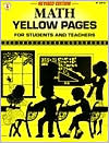 Math Yellow Pages: For Students and Teachers