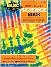Middle Grades Science Book: Inventive Exercises to Sharpen Skills and Raise Achievement