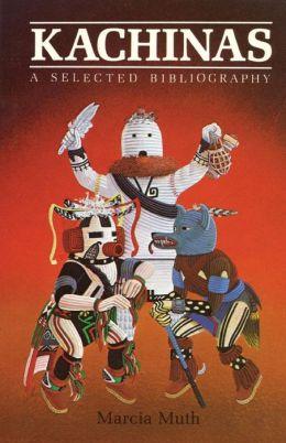 Kachinas: A Selected Bibliography