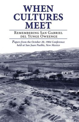 When Cultures Meet: Remembering San Gabriel del Yunge Oweenge