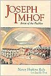 Joseph A. Imhof: Artist of the Pueblos