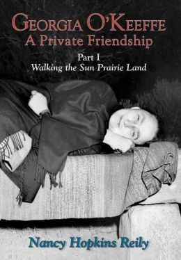 Georgia O'Keeffe, A Private Friendship, Part I (Hardcover)