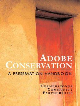Adobe Conservation: A Preservation Handbook