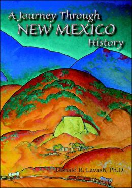 A Journey Through New Mexico History (Hardcover)