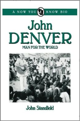 John Denver: Man for the World