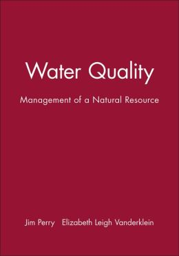 Water Quality: Management of a Natural Resource