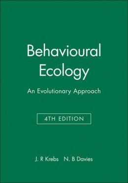 Behavioural Ecology: An Evolutionary Approach