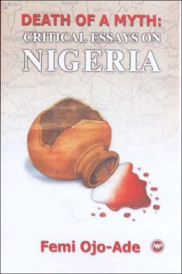 Death of a Myth: Critical Essays on Nigeria