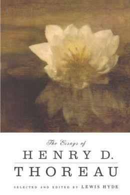 Essays of Henry D. Thoreau