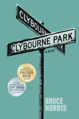 Clybourne Park: A Play