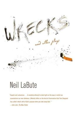 Wrecks: And Other Plays