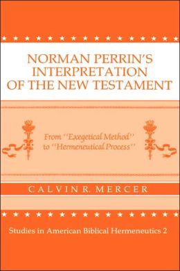 Norman Perrins Interp Of The Nt