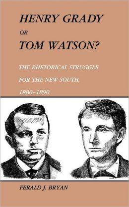 Henry Grady Or Tom Watson?