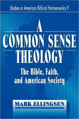 A Common Sense Theology?