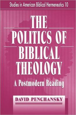 The Politics Of Biblical Theology