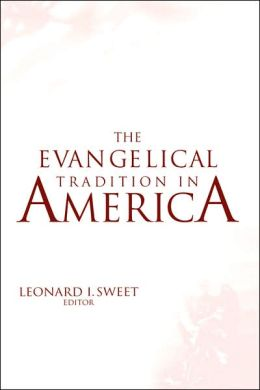 Evangelical Tradition In America