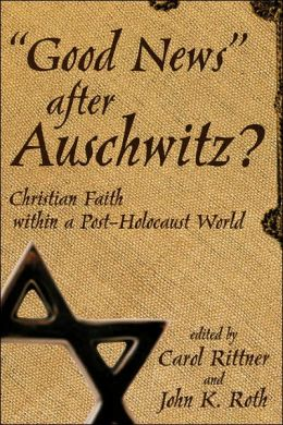 Good News After Auschwitz?