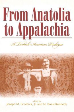 From Anatolia to Appalachia: A Turkish-American Dialogue