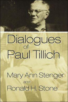 Dialogues Of Paul Tillich