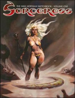 Sorceress: The Mike Hoffman Sketchbook
