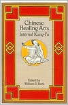 Chinese Healing Art: Internal Kung Fu